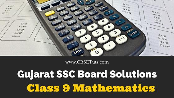 GSEB Solutions for Class 9 Mathematics - CBSE Tuts