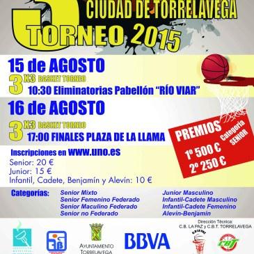 II Torneo 3×3 Ciudad de Torrelavega. Días 15 y 16 de Agosto.