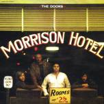 album cover of the doors, the morrison hotel