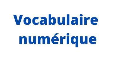 Vocabulaire numérique