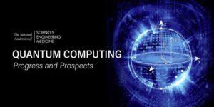 NAS Quantum Computing: Progress and Prospects — Report ...