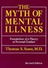 The Myth of Mental Illness by Thomas Szasz