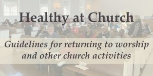 Healthy at Church, Guidelines for resuming gathered worship