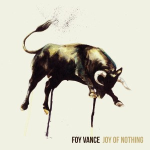 FoyVance_Joy_Of_Nothing_Packshot
