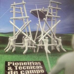 Livro - Pioneirias e técnicas de Campo para Esc. R$ 35,00