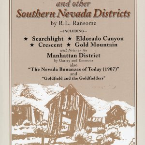 Goldfield, Bullfrog, and Other Southern Nevada Districts