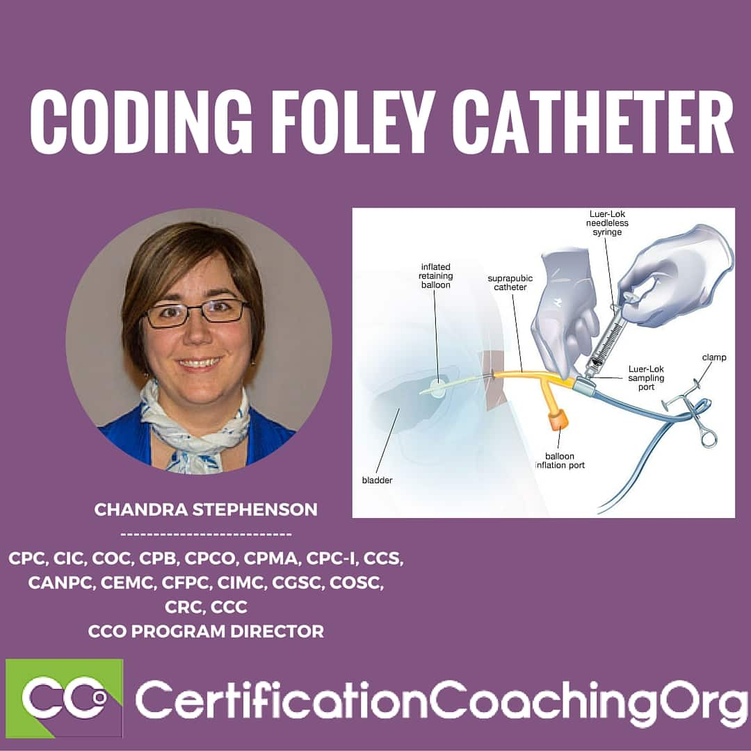 How To Code For A Foley Catheter In A Skilled Facility