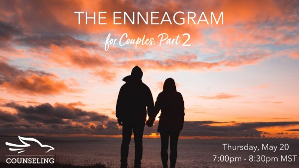 The Enneagram for Couples - Christian Center of Park City - Mary Wright