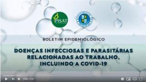 """Versão audiovisual do boletim epidemiológico """"Doenças Infecciosas e Parasitárias Relacionadas ao Trabalho, incluindo a COVID-19"""""""
