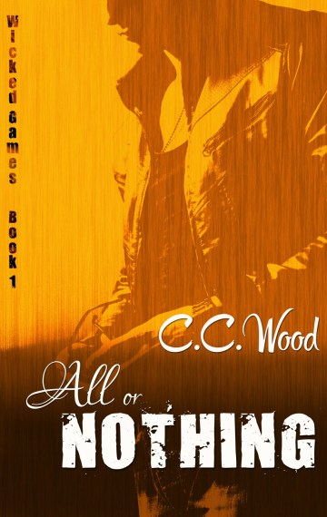 All or Nothing (Wicked Games, #1)