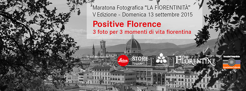 "Maratona Fotografica 2015 ""POSITIVE FLORENCE"""