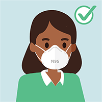 Reserve N95 respirators for healthcare workers.