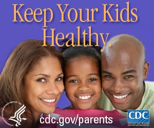 Keep your kids healthy. cdc.gov/parents