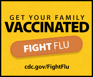 Get your family vaccinated. FightFlu