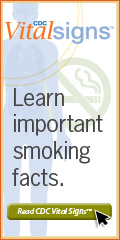 CDC Vital Signs™ – Learn important smoking facts. Read CDC Vital Signs™…