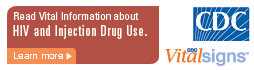 Learn Vital Information about HIV and Injection Drug Use