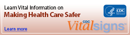 Learn Vital Information about Making Health Care Safer