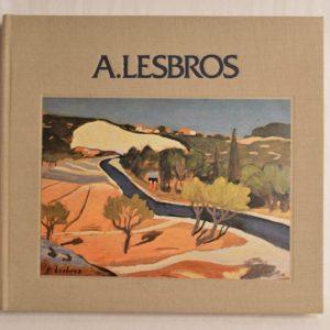 Afred Lesbros 1924-1940: Etude et souvenirs