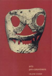 ARTS PRE-COLOMBIENS - Hélène Kamer - 1971