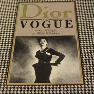 Dior in Vogue: Brigid Keenan foreword by Margot Fonteyn