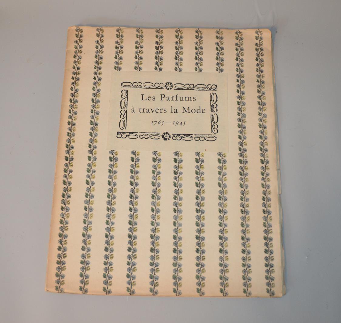 Les Parfums à travers la Mode, rétrospective de 1765 – 1945