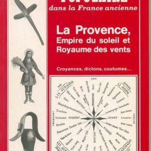Météorologie populaire - la Provence, empire du soleil et royaume des verts