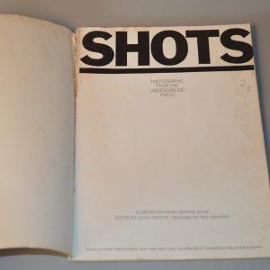 SHOTS - Photographs from the Underground Press - David Fenton - 1971