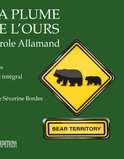 Carole Allamand - La plume de l'ours