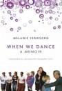 Cover of Melanie Werwoerd 'When We Dance&'  via Liberties Press website