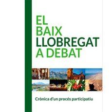 El Baix Llobregat a debat. Crònica d'un procés participatiu