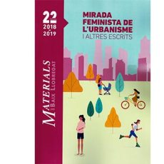 Mirada feminista de l'urbanisme i altres escrits
