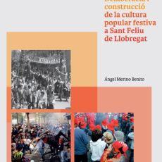 Presentació del llibre Democràcia i construcció de la cultura popular festiva de Sant Feliu de Llobregat