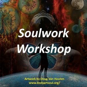 Soulwork Workshop