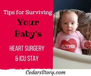 Tips for Surviving Your Baby's Heart Surgery