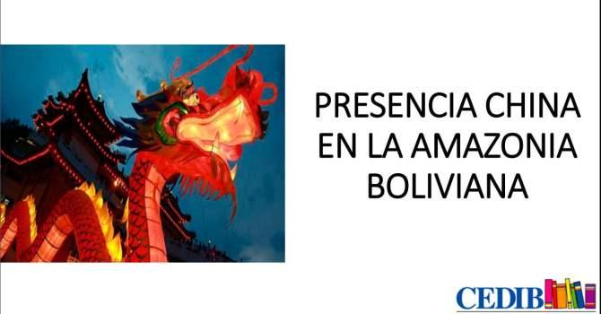 Presencia china en la Amazonía boliviana