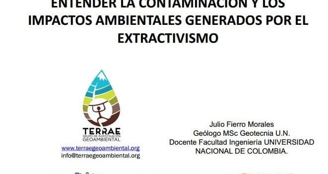 Contaminación minera: perspectiva geológica. Julio Fierro Morales, Universidad Nacional de Bogotá
