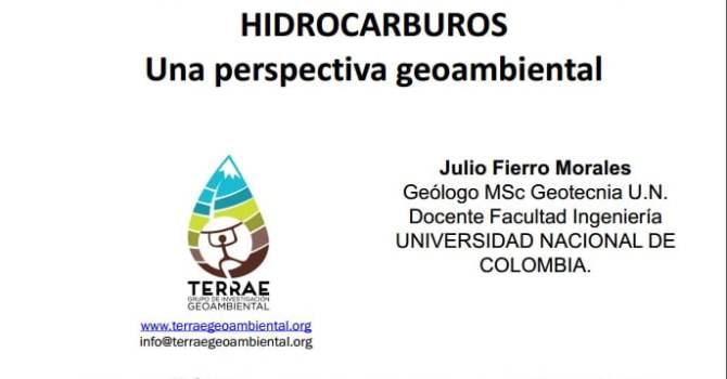 Exploración de hidrocarburos: perspectiva geoambiental. Julio Fierro.