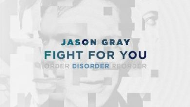 Photo of DOWNLOAD MUSIC: Jason Gray – Fight For You
