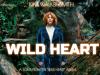 Wild Heart Kim Walker