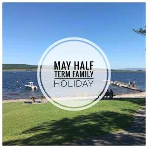 May half term holiday