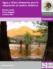 Agua y clima: elementos para la adaptación al cambio climático