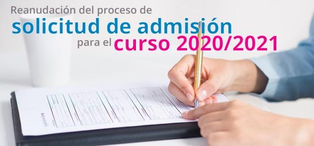 REANUDACIÓN DEL PROCESO DE SOLICITUD DE ADMISIÓN  PARA EL CURSO 2020/2021