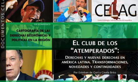"""El Club de los """"atemperados"""": derechas y nuevas derechas en América Latina. Transformaciones, novedades y continuidades (por Esteban de Gori y Gisela Brito)"""