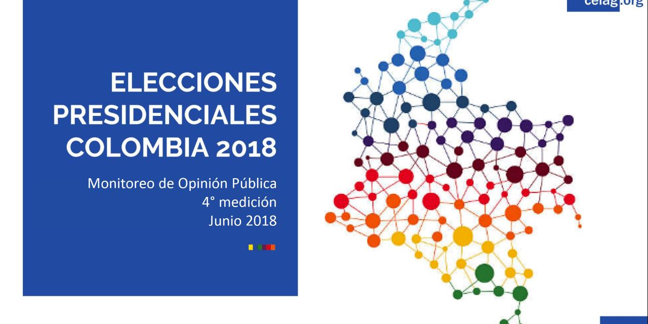 COLOMBIA. ELECCIONES PRESIDENCIALES 2018: cuarta encuesta de opinión