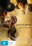 3 Acts of Murder / 2009年