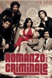 Romanzo criminale – La serie / 2008年