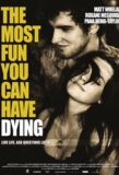 The Most Fun You Can Have Dying / 2012年