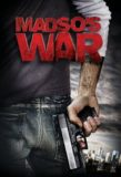 Madso's War / 2010年