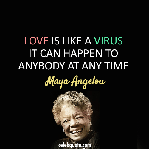 Maya Angelou …. May You Rest In Peace!!