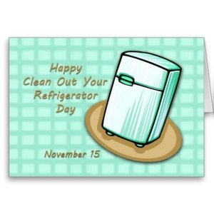 happy_clean_out_your_refrigerator_day_card-rbb29cde844bd42e2bde8dac8a9451ca2_xvuak_8byvr_512